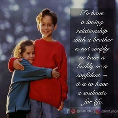 You are the loveliest Brother