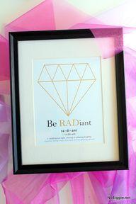 Be radiant - free printable | NoBiggie