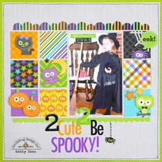 Doodlebug Design Inc Blog: October 31st Collection: 2 Cute 2 Be Spooky Layout