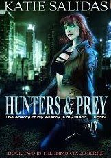 Hunters & Prey {Book 2 - Immortalis Vampire Series}