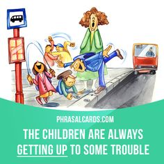 """""""Get up to"""" means """"to do something wrong or naughty"""". Example: The children are always getting up to some trouble. #phrasalverb #phrasalverbs #phrasal #verb #verbs #phrase #phrases #expression #expressions #english #englishlanguage #learnenglish #studyenglish #language #vocabulary #dictionary #grammar #efl #esl #tesl #tefl #toefl #ielts #toeic #englishlearning"""
