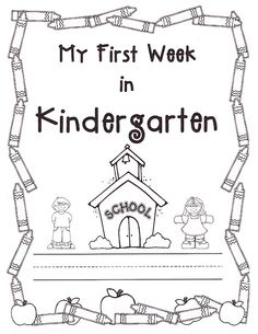 First Week of Kindergarten