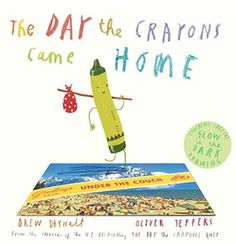 The Day The Crayons Came Home by Drew Daywalt, Oliver Jeffers - Hardcover Book