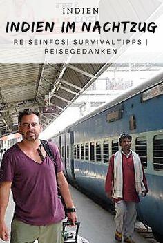 Indien per Nachtzug | Reisetipps gegen den Kulturschock | Checkliste für die Reiseplanung | Begegnungen in der Eisenbahn #Indien #Reisen #Menschen #Bilder #Kultur