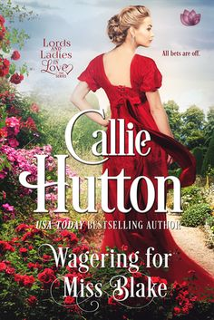 Warrior Woman Winmill: . Wagering for Miss Blake (Lords and Ladies in Love #4) by Callie Hutton. Historical Romance Release & ARC review.