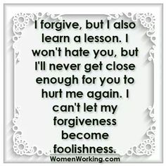forgive, but remember