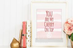 Glitter Girl Nursery Wall Art, You Are My Cherry On Top, Printable Funny Quote Anniversary Valentines Day Wedding Housewarming New Baby Gift - pinned by pin4etsy.com