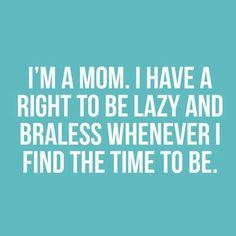 I'm a MOM! Lol
