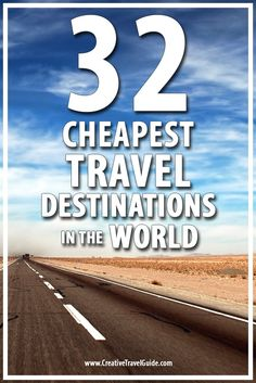 32 Cheapest Travel Destinations in the World