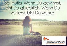 Genau :) #Weisheit #Mut #Zitat #Quote #Humor // www.medizinfuchs.de ist der beste #Preisvergleich in #Deutschland für #Medikamente. Sparen Sie bei der Bestellung von #Medizin bzw. ihrer #Arzneimittel bis zu 76 % gegenüber dem Kauf direkt in der #Apotheke. #Medizinfuchs vergleicht die Preise von über 180 Versandapotheken. Jetzt überzeugen lassen: www.medizinfuchs.de/