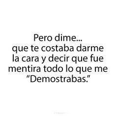 Amor a Distancia Mood Quotes, True Quotes, Motivational Quotes, Funny Quotes, Love Hurts, Sad Love, Love You, Ex Amor, Inspirational Phrases
