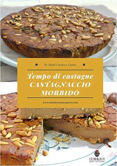 Castagnaccio Italian Cake, Mediterranean Recipes, Creative Food, Biscotti, Italian Recipes, Good Food, Food And Drink, Cooking Recipes, Favorite Recipes