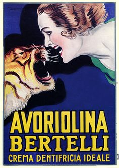 Vintage poster for toothpaste. But the tiger does not seem to be winning.
