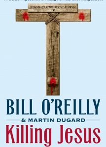 Killing Jesus: Millions of readers have thrilled to bestselling authors Bill O'Reilly and historian Martin Dugard's Killing Kennedy and Killing Lincoln, page-turning works of nonfiction that have changed the way we read history. Now the anchor of The O'Reilly Factor details the events leading up to the murder of the most influential man in history: Jesus of Nazareth.