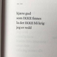 Spot on. Fra Bård Torgersens nye samling JEG IKKE DUM @lordbard @flammeforlag #bårdtorgersen #lyrikk #renpoesi #poesi #dikt (Jeg legger…