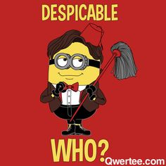 AH! MINION DOCTOR! What do I do with my life right now?!