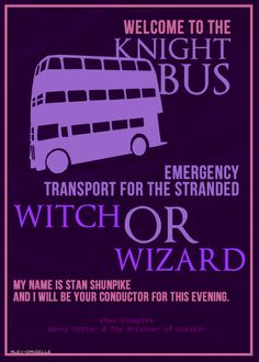 Harry Potter - welcome to the knight bus emergency transport for the stranded witch or wizard My name is Stan Shunpike and i will be your conductor for this evening Harry Potter World, Harry Potter Love, Daniel Radcliffe, Gemini, Puzzles 3d, Must Be A Weasley, Night Bus, Anniversaire Harry Potter, Prisoner Of Azkaban