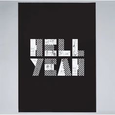 size: Giclee Print: Hell Yeah by Brett Wilson : This exceptional art print was made using a sophisticated giclée printing process, which deliver pure, rich color and remarkable detail. Gradient Color, Printing Process, Giclee Print, Pure Products, Art Prints, Motivation, Canvas, Words, Graphics