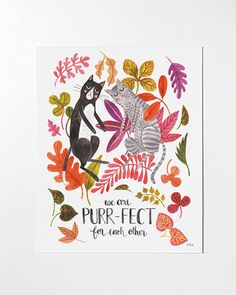 WE ARE PURR-FECT FOR EACH OTHER, art print created after an original watercolor painting by Oana Befort. Size 8x10 inches. Printed full color on