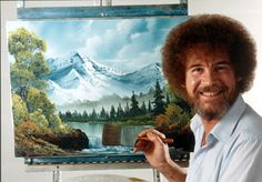 Actually paint along with Bob Ross...not just watch haha