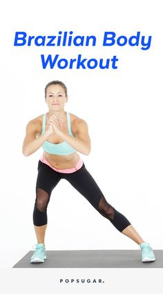 The 30-Minute Brazilian Body Workout That'll Kick Your Ass and Make You Smile