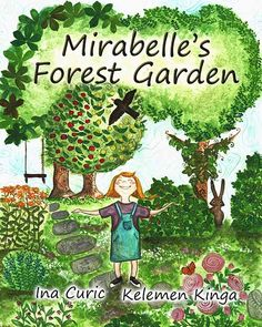 Storybook on sustainable gardening. People Around The World, Around The Worlds, Forest Garden, Magical Forest, Types Of Plants, Sustainable Gardening, Book Review, The Locals, Childrens Books