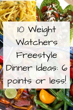 Weight Watchers Freestyle Dinner Ideas: 6 points or less 10 Weight Watchers Freestyle Dinner Ideas: 6 points or less! - Just Short of Weight Watchers Freestyle Dinner Ideas: 6 points or less! - Just Short of Crazy Plats Weight Watchers, Weight Watchers Diet, Weight Watchers Smart Points, Weight Watcher Dinners, Weight Watchers Lunches, Weight Watchers Program, Ww Recipes, Healthy Recipes, Healthy Foods