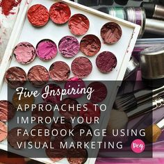 """As great as your Facebook content may be, sometimes you need to tell your story visually. Peg Fitzpatrick explains in her awesome post """"Five Inspiring Approaches to Improve Your Facebook Page Using Visual Marketing."""""""