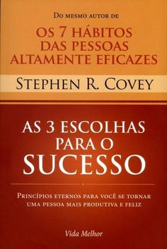 As 3 Escolhas Para o Sucesso Book Lovers, Digital Marketing, Books To Read, Coaching, Knowledge, Wisdom, Reading, Futuristic, Organize