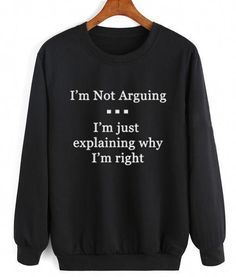 Sarcastic Shirts T-Shirts Sarcastic Shirts, Funny Shirt Sayings, Shirts With Sayings, Shirt Quotes, Clothes With Quotes, Funny Hoodies, Funny Sweatshirts, Funny Shirts, Cute Teen Shirts