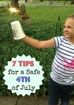 7 Tips for a Safe Fourth of July