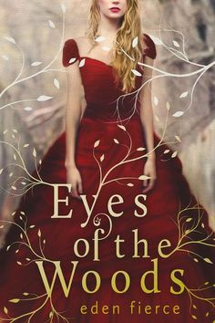 We're excited to share with you the cover  for Debut Author Eden Fierce 's  upcoming release, Eyes of the Woods !  This cover is gorgeous...