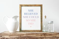 Inspirational Print, She Believed She Could So She Did, Rose Quartz Serenity, Unique Gift Ideas, Typography Wall Art, Teen Room Decor by ShabbyShackStudio on Etsy