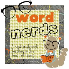 Teaching with a Touch of Twang: Word Nerds Book Study