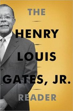Buy The Henry Louis Gates, Jr. Reader by Abby Wolf, Henry Louis Gates and Read this Book on Kobo's Free Apps. Discover Kobo's Vast Collection of Ebooks and Audiobooks Today - Over 4 Million Titles! Music Essay, Black Authors, Literary Criticism, Beach Reading, African American History, So Little Time, Nonfiction, New Books, Gates
