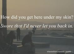 how did you get here under my skin? swore that i'd never let you back in. - demi lovato, here we go again
