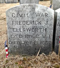 State-issued marker in Linwood Cemetery in Colchester, Conn., for Frederick Ellsworth, an Connecticut private, who died of his Antietam wound on Sept. American Civil War, American History, War Memorials, Grave Markers, Civil Wars, Historical Monuments, Gettysburg, Civilization, Military
