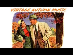 1 Hour of Vintage Fall / Autumn Music - YouTube