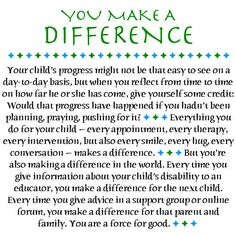 Every day you make a different  #caregivers #special needs parents #autismm