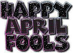 Happy April Fools