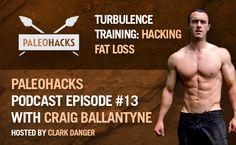 Podcast with Craig Balllantyne of Turbulence Training discussing HIIT.