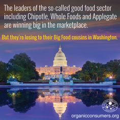 'Good Food' vs. 'Big Food': 'Big Food' spends billions to win over Washington D.C., while 'Good Food' let's its food speak for itself and win over consumers. Unfortunately Washington and Big Food lobbyists make the laws. #Food