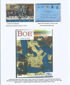 """Revista de artă BOE NR.4, iulie/august 2006, pag.193,Palermo,ITALIA: Claudiu Victor Gheorghiu: CINA cea de Taină, tempera pe lemn, 15x10 cm, Premiul Special al Criticii la Bienala de arte vizuale de la Taormina, Italia, iulie/august 2006; IT: luglio/agosto 2006, mi è stato assegnato Premio Speciale della Critica alla Biennale di Arte Visiva di Taormina, per l'icona intitolata """"Ultima Cena""""; EN: my icon on wood """"The Last Supper"""", Special Prize of the Critic"""", Taormina, Italy, 2006."""