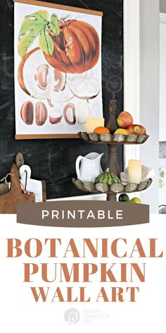 DIY Printable Botanical Wall Art for Fall Decorating. Extra large in a poster size. Autumn Decorating Ideas with vintage botanicals. Click the photo to get your botanical print. TodaysCreativeLife.com