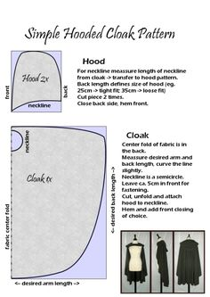 """likes-drawing-elves: """" Simple Hooded Cloak Pattern Difficulty level: Beginners Required skills: basic stuff like 'how to use a measuring tape', 'how to use pins', 'how to cut fabric', 'how to not accidentally stitch through your own fingers when. Sewing Hacks, Sewing Tutorials, Sewing Crafts, Sewing Projects, Diy Clothing, Sewing Clothes, Sewing Patterns Free, Clothing Patterns, Cape Sewing Pattern"""