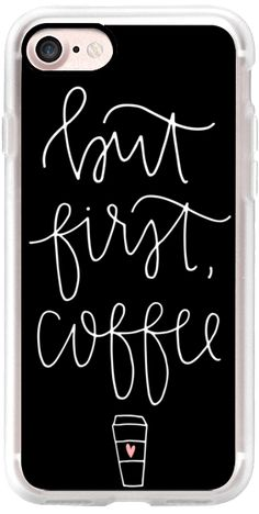 Casetify iPhone 7 Classic Grip Case - but first coffee - black + mug by Chalkfulloflove #Casetify