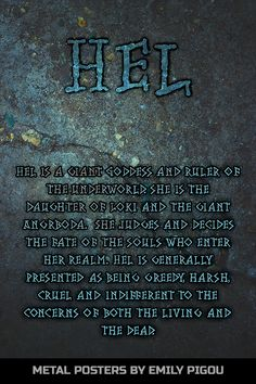 Hel Norse Mythology by Emily Pigou. Metal posters inspired by Norse mythology Norse Mythology Tattoo, Norse Mythology Goddesses, Hel Goddess, Myths & Monsters, Wiccan Spell Book, Norse Pagan, Asatru, Norse Vikings, Mythological Creatures