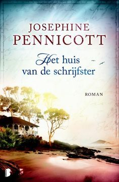 Het huis van de schrijfster ebook by Josephine Pennicott - Rakuten Kobo Josephine, Vans, Reading, Words, Films, Thrillers, Book Covers, September, Top