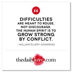 Difficulties are meant to rouse, not discourage..... @thedailylove