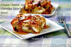 Manila Spoon: Cream Cheese and Cherries French Toast